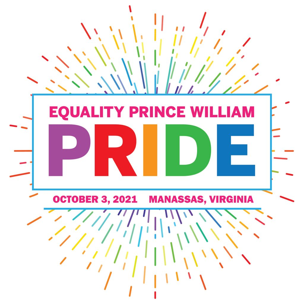 Rainbow Firework image with the words Equality Prince William Pride October 3, 2021 Manassas, Virginia in the center with a white background.